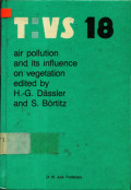 Air Pollution and its Influence on Vegetation: causes/effects/prophylaxis and therapy